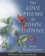 The love poems of John Donne by John Donne
