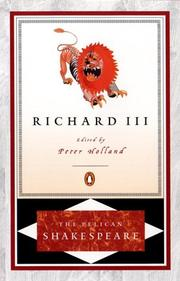 Cover of: Richard III by William Shakespeare, Peter Holland