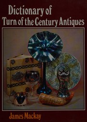 Dictionary of turn of the century antiques