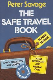 The safe travel book by Peter Savage