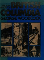 A picture history of British Columbia