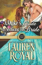 A Dukes Guide to Seducing His Bride