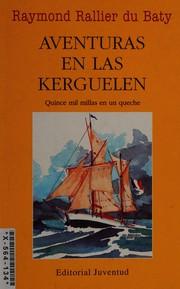 Aventuras en las Kerguelen
