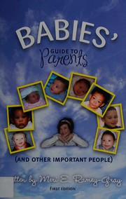 Babies Guide to Parents (and Other Important People)