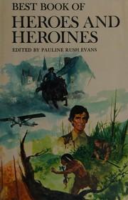 Best book of heroes and heroines.