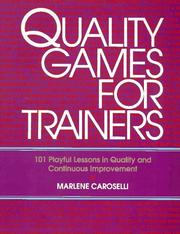 Quality Games for Trainers by Marlene Caroselli