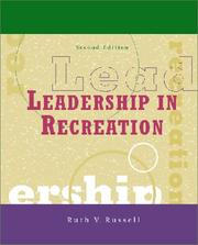 Leadership in recreation by Ruth V. Russell