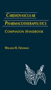 Cardiovascular pharmacotherapeutics, companion handbook