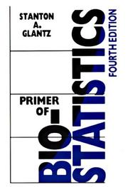 Primer of Biostatistics by Stanton A. Glantz