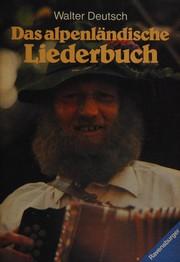 Das alpenländische Liederbuch