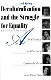 Deculturalization and the struggle for equality by Joel H. Spring