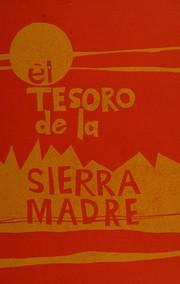 El tesoro de la Sierra Madre.
