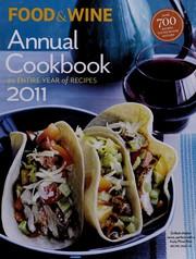 Food & Wine annual cookbook 2011