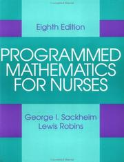 Programmed mathematics for nurses by George I. Sackheim