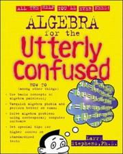 Algebra for the Utterly Confused (Utterly Confused Series)