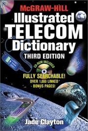 McGraw-Hill illustrated telecom dictionary by Jade Clayton
