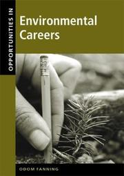 Opportunities in environmental careers by Odom Fanning