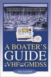 A Boater's Guide to VHF and GMDSS by Sue Fletcher