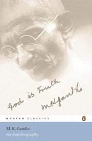 An autobiography by Mohandas Karamchand Gandhi