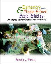 Elementary and Middle School Social Studies by Pamela J. Farris