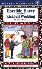 Horrible Harry and the kickball wedding by Suzy Kline