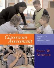 Classroom assessment by Peter W. Airasian