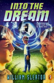 Cover of: Into the dream by William Sleator