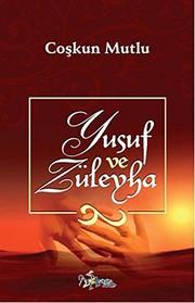 Yusuf ve Zuleyha