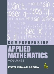 Comprehensive Applied Mathematics, Volume I