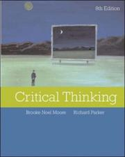 Critical thinking by Brooke Noel Moore