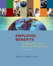 Employee Benefits by Joseph J. Martocchio