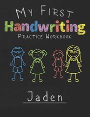 My first Handwriting Practice Workbook Jaden