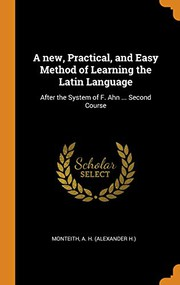 A New, Practical, and Easy Method of Learning the Latin Language