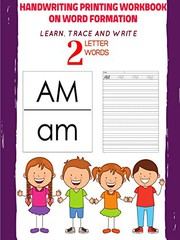 Handwriting Printing Workbook on Word Formation