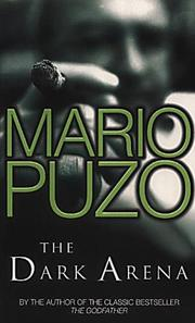 The dark arena by Puzo, Mario