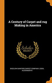 A Century of Carpet and Rug Making in America