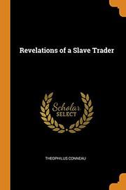 Revelations of a Slave Trader