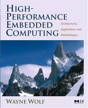 High-Performance Embedded Computing by Wayne Wolf