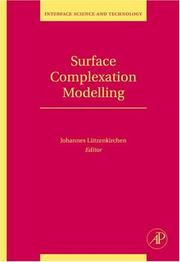 Surface Complexation Modelling, Volume 11 (Interface Science and Technology) PDF