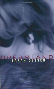 Cover of: Dreamland by Sarah Dessen