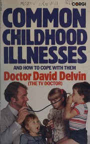 Common childhood illnesses and how to cope with them
