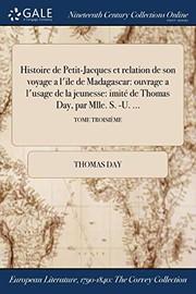 Histoire de Petit-Jacques et relation de son voyage a lile de Madagascar : ouvrage a lusage de la jeunesse