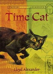 Cover of: Time Cat (Puffin Modern Classic) (Puffin Modern Classics) by Lloyd Alexander