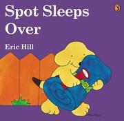 Spot Sleeps Over (color) (Spot) PDF