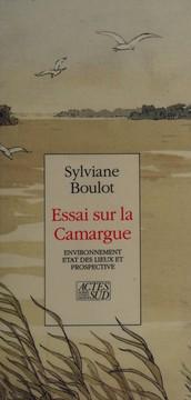 Essai sur la Camargue