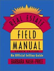 Real Estate Field Manual by Barbara Nash-Price