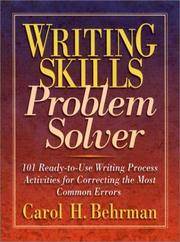 Writing skills problem solver by Carol H. Behrman