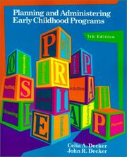 Planning and administering early childhood programs by Celia Anita Decker