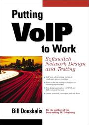 Putting VoIP to Work by Bill Douskalis