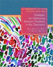 Strategies for addressing behavior problems in the classroom by Mary Margaret Kerr